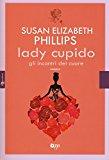 Lady Cupido. Gli incontri del cuore