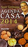 L'agenda casa di suor Germana 2014