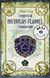L'alchimista. I segreti di Nicholas Flamel, l'immortale: 1