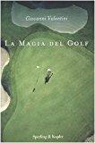 La magia del golf