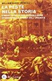 La peste nella storia. L'impatto delle pestilenze e delle epidemie nella storia dell'umanità