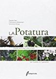 La potatura. Piante da frutto, vite e olivo. Nel frutteto e in giardino