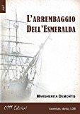 L'arrembaggio dell'Esmeralda