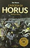 L'ascesa di Horus. The Horus heresy. Warhammer 40.000: 1