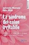 La sindrome del colon irritabile. Affrontare la colite con la terapia cognitivo comportamentale: 1