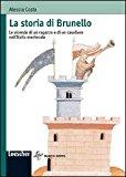 La storia di Brunello. Le vicende di un ragazzo e di un cavaliere nell'Italia medievale