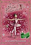 Le scarpette magiche. Le avventure di Delfina. Magic ballerina