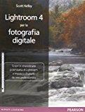 Lightroom 4 per la fotografia digitale