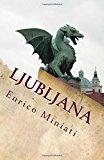 """Ljubljana: Diamanti, Amore E Morte. Gli Ingredienti Perfetti Per: """"Una Storia Qualunque"""""""