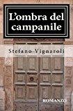 L'ombra Del Campanile: Volume 1
