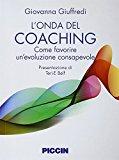 L'onda del coaching. Come favorire un'evoluzione consapevole