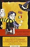Lucchetti babbani e medaglioni magici. Harry Potter in italiano: le sfide di una traduzione