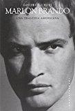 Marlon Brando. Una tragedia americana