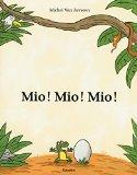 Mio! Mio! Mio!
