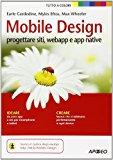 Mobile design. Progettare siti, webapp e app native