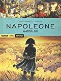 Napoleone. Waterloo
