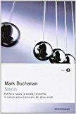 Nexus. Perché la natura, la società, l'economia, la comunicazione funzionano allo stesso modo