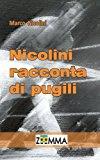Nicolini Racconta Di Pugili