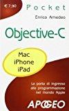 Objective-C. La porta di ingresso alla programmazione nel mondo Apple