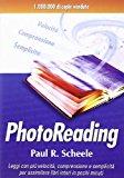 Photoreading. L'arte di utilizzare il cervello e la vista per apprendere velocemente e con facilità