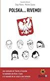 Polska… Rivemo!: Sete Bici, Do Veci, Un Cocal E Una Cornacia: Volume 2