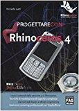 Progettare con Rhinoceros 4