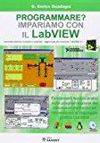 Programmare? Impariamo con il Labview
