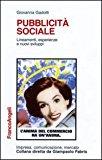 Pubblicità sociale. Lineamenti, esperienze e nuovi sviluppi