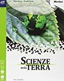 Scienze della terra. Con e-book. Con espansione online. Per le Scuole superiori