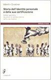 Storia dell'identità personale e della sua certificazione. Scheda segnaletica, documento d'identità e controllo nell'Europa moderna