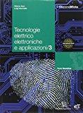 Tecnologie elettrico elettroniche e applicazioni. Con espansione online. Per le Scuole superiori: 3