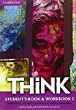 Think. Student's book-Workbook-Extra dig. Con e-book. Con espansione online. Per le Scuole superiori: 2