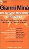 Un mondo migliore è possibile. Da Porto Alegre le idee per un futuro vivibile