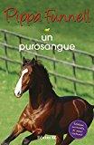 Un purosangue. Storie di cavalli: 4
