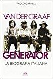 Van der Graaf Generator. La biografia italiana