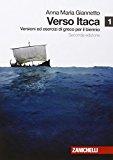 Verso Itaca. Versioni ed esercizi di greco. Con espansione online. Per il biennio del Liceo classico: 1