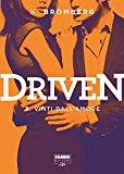 Vinti dall'amore. Driven: 3