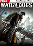 Watch Dogs. Guida Strategica Ufficiale